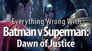 Download Everything Wrong With Batman v Superman: Dawn of Justice Video