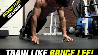 Download Bruce Lee Workout (INCLUDES DRAGON FLAG!) Video