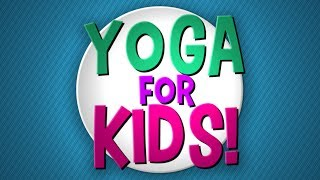 Download Yoga for Kids! Video