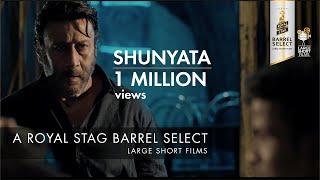 Download Shunyata I Jackie Shroff I Chintan Sarda I Royal Stag Barrel Select Large Short Films Video