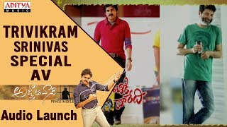 Download Trivikram Special AV @ Agnyaathavaasi Audio Launch | Pawan Kalyan, Keerthy Suresh | Anirudh Video