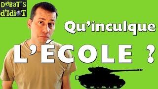 Download QU'INCULQUE L'ECOLE? - Débats d'idiot #12 Video