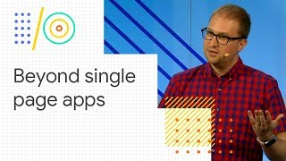 Download Beyond single-page apps: alternative architectures for your PWA (Google I/O '18) Video