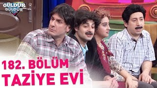 Download Güldür Güldür Show 182. Bölüm | Taziye Evi Video