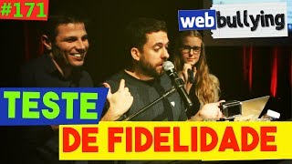 Download WEBBULLYING #171 - TESTE DE FIDELIDADE (Santa Cruz do Sul, RS) Video
