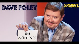 Download Dave Foley - Atheists (Stand up Comedy) Video