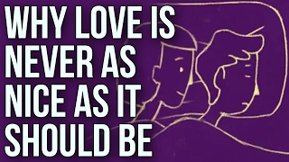 Download Why Love Is Never As Nice As It Should Be Video