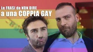 Download Le FRASI da NON DIRE a una coppia GAY Video