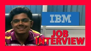 Download how to crack campus interview- IBM Job interview Video