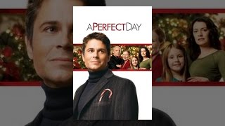 Download A Perfect Day (2006) Video