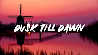 Download ZAYN - Dusk Till Dawn (Lyrics) ft. Sia Video