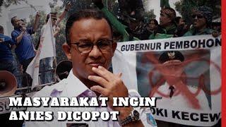 Download MENYESAL! MASYARAKAT INGIN GUBERNUR ANIES DICOPOT Video