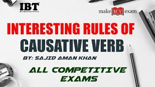 Download INTERESTING RULES OF CAUSATIVE VERB   ENGLISH   ALL COMPETITIVE EXAMS    Sajid Aman Khan Video