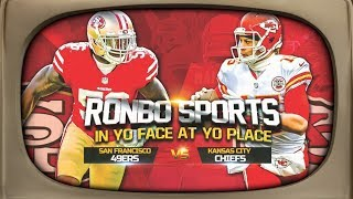 Download Ronbo Sports In Yo Face At Yo Place Watching 49ers VS Chiefs NFL 2018 Week 3 Video