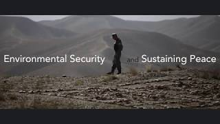 Download Environmental Security and Sustaining Peace course Video