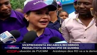 Download Vicepresidenta RD encabeza recorrido proselitista en municipio de Guerra Video