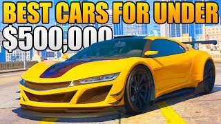 Download GTA 5 ONLINE - TOP 5 BEST CARS FOR UNDER $500,000! (GTA 5 Best Rare & Underrated Cars) Video