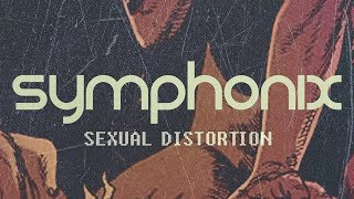 Download Symphonix - Sexual Distortion - Official Video