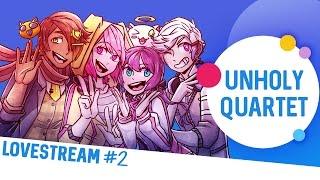 Download The Unholy Quartet: Lovestream #2 Video