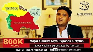 Download Major Gaurav Arya Exposes 5 Myths about Kashmir perpetrated by Pakistan - A Soldier Speaks E04 Video