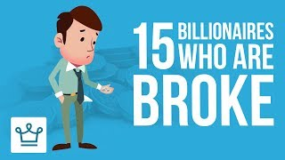 Download 15 Billionaires Who Are Now Broke Video