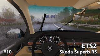 Download ETS2 #10 - Skoda Superb RS edit Video