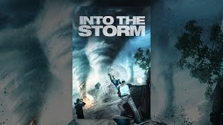 Download Into the Storm (2014) Video