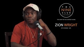 Download Zion Wright | The Nine Club With Chris Roberts - Episode 69 Video