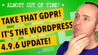 Download Wordpress Update 4.9.6 - It's The WordPress GDPR Tools Update We've All Been Waiting For Video