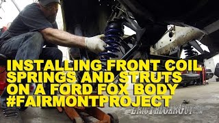 Download Installing Front Coil Springs & Struts on a Ford Fox Body #FairmontProject Video
