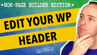 Download How To Edit The WordPress Header   WP Learning Lab Video