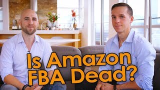 Download Is Amazon FBA Dead? (Watch This Before Starting Your Amazon Business) Video