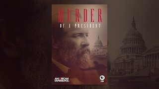 Download American Experience: Murder of a President Video