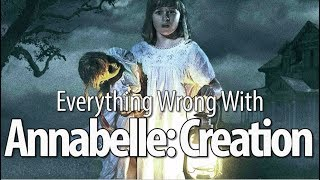 Download Everything Wrong With Annabelle: Creation In 15 Minutes Or Less Video
