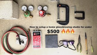 Download How to setup a home glassblowing studio for under $500 Video