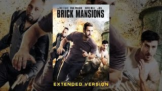 Download Brick Mansions Extended Cut Video