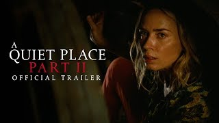 Download A Quiet Place Part II - Official Trailer - Paramount Pictures Video