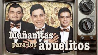 Download Mañanitas para los abuelitos - Los Tres Tristes Tigres Video