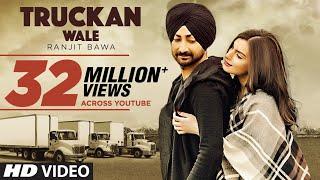 Download Ranjit Bawa: Truckan Wale (Official Song) | Nick Dhammu | Lovely Noor | New Punjabi Songs 2017 Video