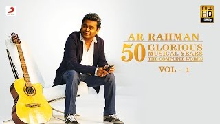 Download A.R. Rahman | 50 Glorious Musical Years Jukebox | VOL 1 Video