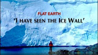 Download Man; 'I Have Seen The Ice Wall!' Anonymous Witness - Flat Earth Video