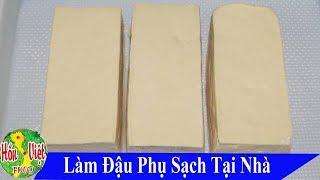 Download ✅ Không Ngờ Làm Đậu Phụ Sạch Tại Nhà Lại Đơn Giản Và Thơm Ngon Vậy | Hồn Việt Food Video