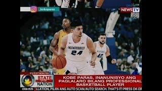 Download SONA: Kobe Paras, inanunisyo ang paglalaro bilang professional basketball player Video