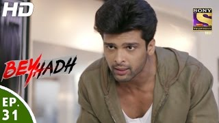 Download Beyhadh - बेहद - Episode 31 - 22nd November, 2016 Video