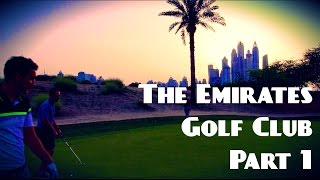 Download THE EMIRATES GOLF CLUB, DUBAI PART 1 Video