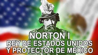 Download La historia de Norton I rey de estados unidos y protector de méxico Video