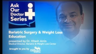 Download Ask Our Doctors - Dr. Hitesh Amin - Bariatric Surgery & Weight Loss - Appointments at 240-965-4405 Video