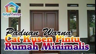 Download Paduan warna cat kusen pintu & jendela rumah minimalis yang bagus Video