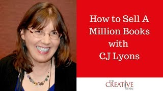 Download How to sell a million books with CJ Lyons Video