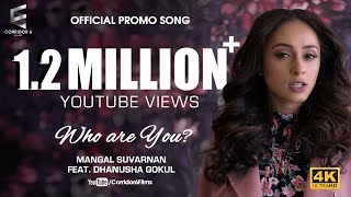 Download Who Movie | Mangal Suvarnan - Who Are You ft. Dhanusha Gokul | Pearle | Video Song | 4K | Official Video